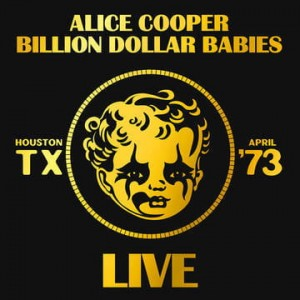 COOPER, ALICE - BILLION DOLLAR BABIES LIVE (RSD)