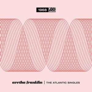 FRANKLIN, ARETHA - THE ATLANTIC SINGLES COLLECTION 1968 (RSD)