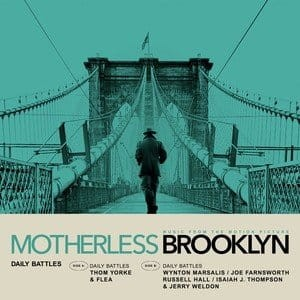 SOUNDTRACK - DAILY BATTLES (FROM MOTHERLESS BROOKLYN)
