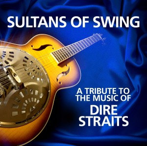 VARIOUS - SULTANS OF SWING A TRIBUTE TO DIRE STRAITS