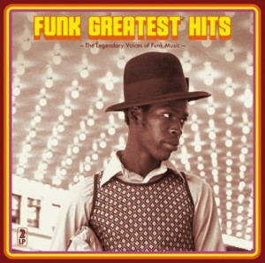 VARIOUS - FUNK GREATEST HITS/THE LEGENDARY VOICES OF FUNK MUSIC
