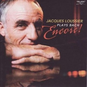 LOUSSIER, JACQUES - PLAYS BACH ENCORE!