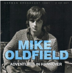 OLDFIELD, MIKE - ADVENTURES IN HANNOVER
