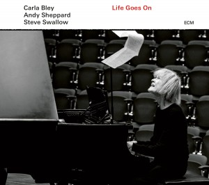 BLEY, CARLA & STEVE SWALLOW - LIFE GOES ON