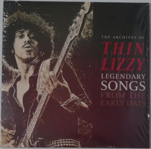 THIN LIZZY - LEGENDARY SONGS FROM THE EARLY DAYS