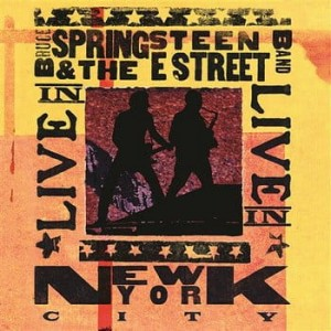 SPRINGSTEEN, BRUCE & THE E STREET BAND - LIVE IN NEW YORK CITY