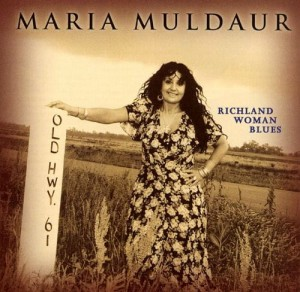MULDAUR, MARIA - RICHLAND WOMAN BLUES