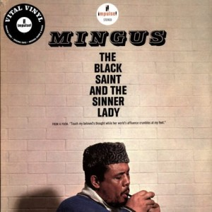 MINGUS, CHARLES - THE BLACK SAINT AND THE SINNER