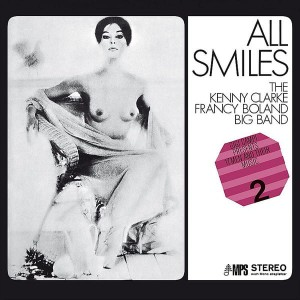 KENNY CLARKE/THE FRANCY BOLAND BIG BAND - ALL SMILES
