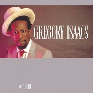 ISAACS, GREGORY - OUT DEH