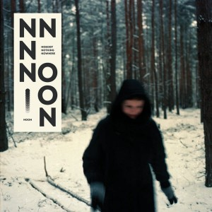 NOON - NOBODY NOTHING NOWHERE