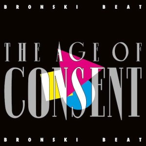 BRONSKI BEAT - THE AGE OF CONSENT (COLORED EDITION)