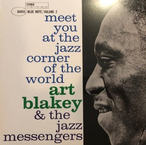 BLAKEY, ART & JAZZ MESSENGERS - MEET YOU AT THE JAZZ CORNER OF THE WORLD VOL 2