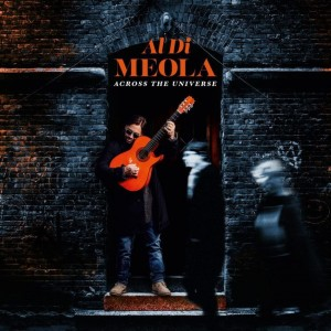 DI MEOLA, AL - ACROSS THE UNIVERSE - THE BEATLES VOL 2