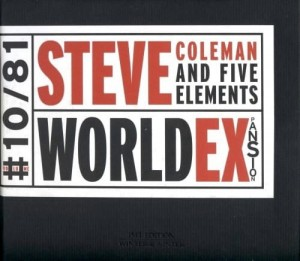 COLEMAN, STEVE AND FIVE - WORLD EXPANSION