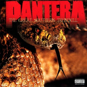 PANTERA - GREAT SOUTHERN TRENDKILL,THE