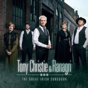 CHRISTIE, TONY & RANAGRI - GREAT IRISH SONG BOOK