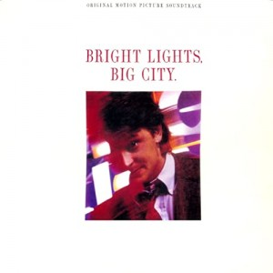 SOUNDTRACK - BRIGHT LIGHTS, BIG CITY (RSD)