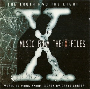 SOUNDTRACK - THE TRUTH AND THE LIGHT (MUSIC FROM THE X-FILES) (RSD)