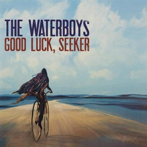 WATERBOYS, THE - GOOD LUCK SEEKER