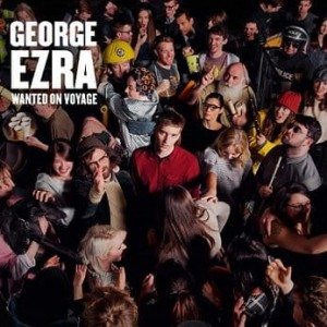 EZRA, GEORGE - WANTED ON VOYAGE