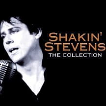 STEVENS, SHAKIN' - SHAKIN' STEVENS - THE COLLECTION