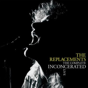 REPLACEMENTS, THE - THE COMPLETE INCONCERATED LIVE (RSD)