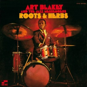BLAKEY, ART & THE JAZZ MESSENGER - ROOTS AND HERBS (TONE POET)