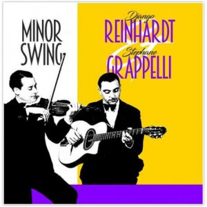 REINHARDT, DJANGO/S.GRAPPELLI - MINOR SWING