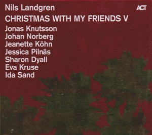 LANDGREN, NILS - CHRISTMAS WITH MY FRIENDS V