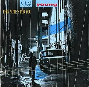 YOUNG, NEIL - THIS NOTE'S FOR YOU