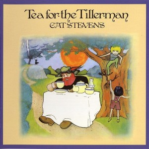 STEVENS, CAT - TEA FOR THE TILLERMAN