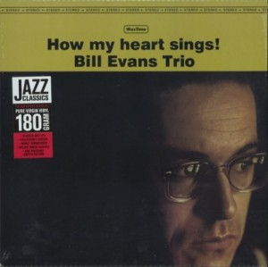 EVANS, BILL TRIO - HOW MY HEART SINGS + 1