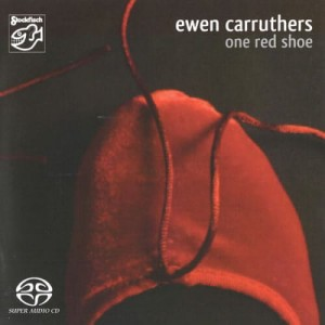 CARRUTHERS, EWEN - ONE RED SHOE