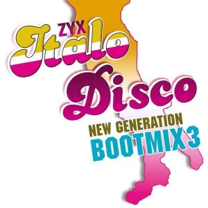 VARIOUS ARTISTS - ZYX ITALO DISCO NEW GENERATION BOOT MIX 3 (LP)