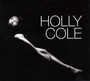 COLE HOLLY  -  HOLLY COLE
