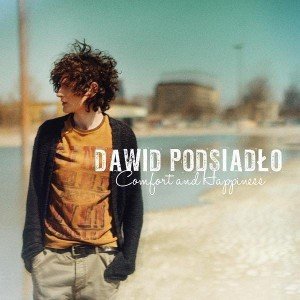 PODSIADLO DAWID - COMFORT AND HAPPINESS