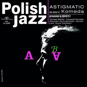 KOMEDA QUINTET - ASTIGMATIC (POLISH JAZZ)