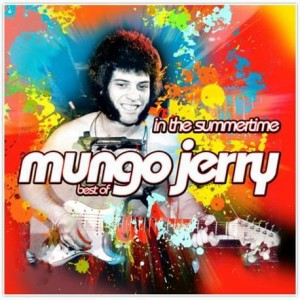MUNGO JERRY - IN THE SUMMER TIME -BEST OF