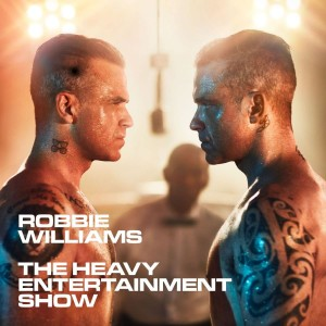 WILLIAMS, ROBBIE - THE HEAVY ENTERTAINMENT SHOW (DELUXE)