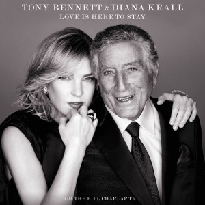 KRALL, DIANA & TONY BENNETT - LOVE IS HERE TO SAY