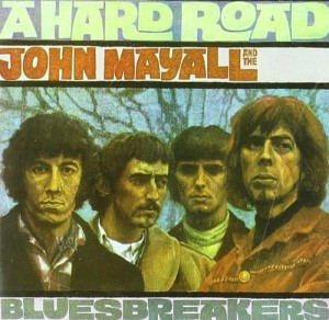 MAYALL, JOHN - A HARD ROAD