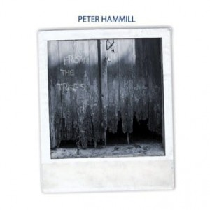 HAMMILL, PETER - FROM THE TREES