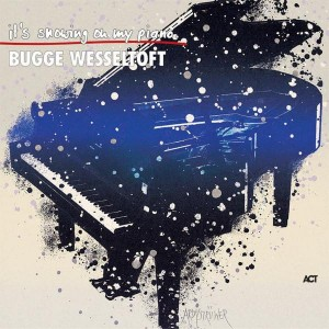WESSELTOFT, BUGGE (PIANO SOLO) - IT'S SNOWING ON MY PIANO