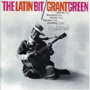 GREEN, GRANT - RVG: THE LATIN BIT