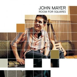 MAYER, JOHN - ROOM FOR SQUARES