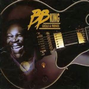 KING, B.B. - LUCILLE & FRIENDS