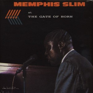 MEMPHIS SLIM – AT THE GATE OF HORN
