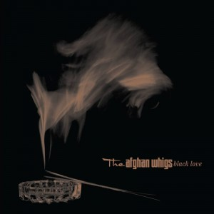 AFGHAN WHIGS - BLACK LOVE (20TH ANNIVERSARY EDITION)
