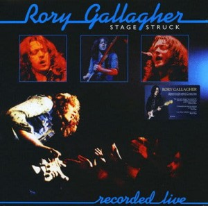 GALLAGHER, RORY - STAGE STRUCK (REMASTERED) LP